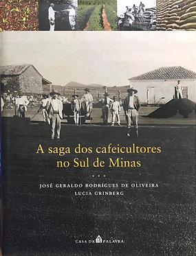 A Saga dos Cafeicultores no Sul de Minas