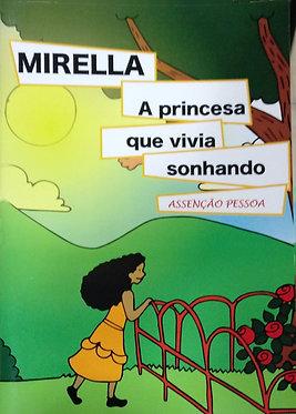 Mirella a princesa que vivia sonhando