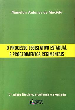 O Processo Legislativo Estadual e Procedimentos Regimentais