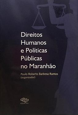 Direitos humanos e políticas públicas no Maranhão