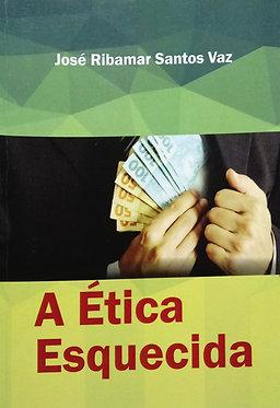A ética esquecida