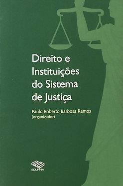 Direito e instituições do sistema de justiça
