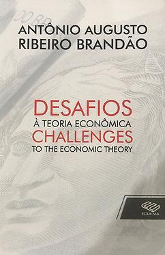 Desafios à Teoria Econômica
