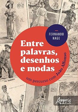 Entre palavras, desenhos e modas: um percurso com João Affonso