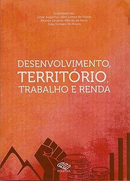 Desenvolvimento, território, trabalho e renda