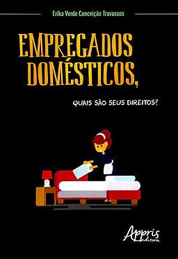 Empregados Domésticos, Quais São Seus Direitos?