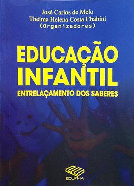 Educação infantil: entrelaçamento dos saberes