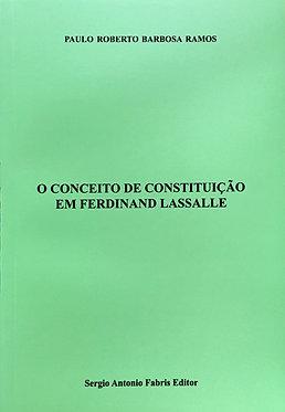 O Conceito de Constituição em Ferdinand Lassale