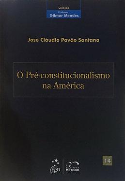 O Pré-Constitucionalismo na América