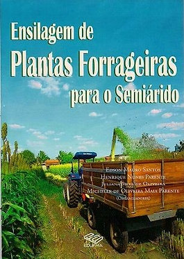 Ensilagem de plantas forrageiras para o semiárido