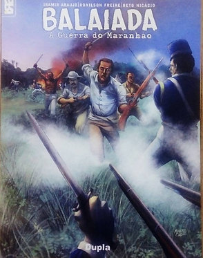 Balaiada a Guerra do Maranhão