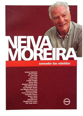 Neiva Moreira, semeador das rebeldias