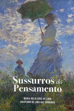 Sussurros do Pensamento  Autor: Maria Hélia Cruz de Lima e Cristiano Sardinha