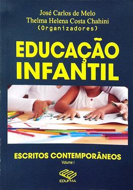Educação infantil: escritos contemporâneos-Vol I