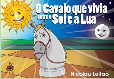 O Cavalo que vivia entre o sol e a lua