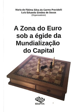 A Zona do Euro sob a égide da mundialização do capital