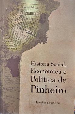 História Social, Econômica e Política de Pinheiro