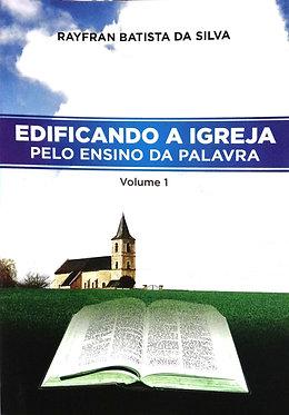 Edificando a igreja pelo ensino da palavra