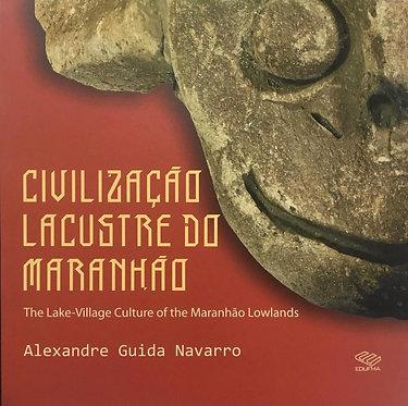 Civilização Lacustre no Maranhão