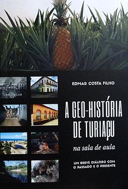 A Geo-história de Turiaçu na sala de aula – Um breve diálogo com o passado e o presente