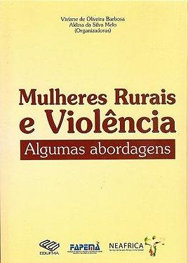 Mulheres rurais e violência: algumas abordagens