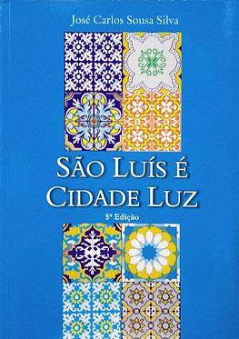 São Luís é cidade Luz
