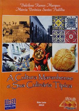 A cultura Maranhense e sua Culinária Típica