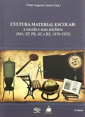 Cultura MaterialEscolar: a escola e seus artefatos