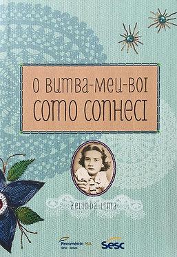 O Bumba-meu-boi como conheci