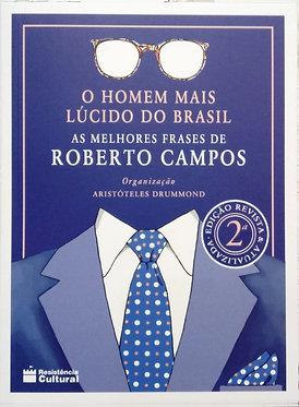 O Homem mais Lúcido do Brasil