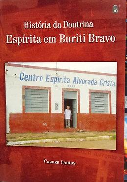 História da Doutrina Espírita em Buriti Bravo