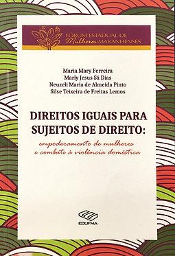 Direitos Iguais para Sujeitos de Direito: