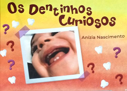 Os Dentinhos Curiosos
