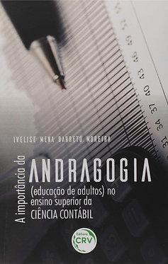 A importância da Andragogia (educação de adultos) no ensino- superior da ciência contábil