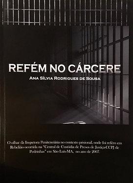 Refém no Cárcere