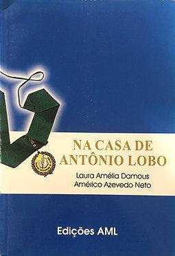 Na casa de Antônio Lobo