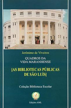 As Bibliotecas Públicas de São Luís
