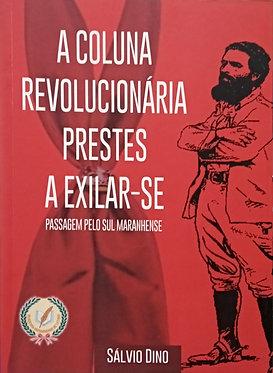 A coluna revolucionária prestes a exilar-se