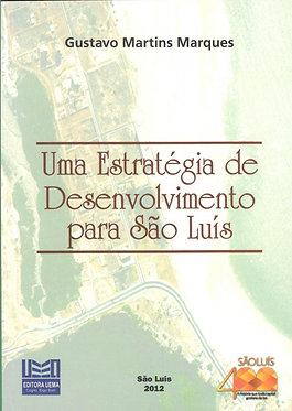 Uma estratégia de desenvolvimento para São Luís