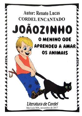 Joãozinho o menino que aprendeu amar os animais
