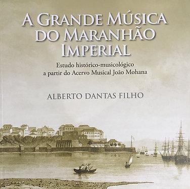 A Grande Música do Maranhão Imperial