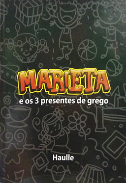 Marieta e os 3 presentes de Grego