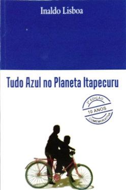 Tudo Azul no Planeta Itapecuru