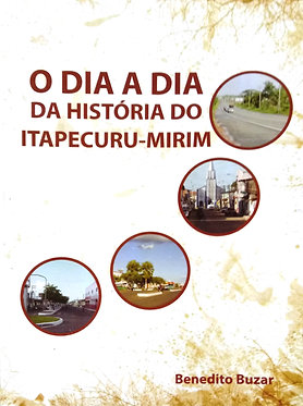 Dia a dia da história de Itapecuru-Mirim