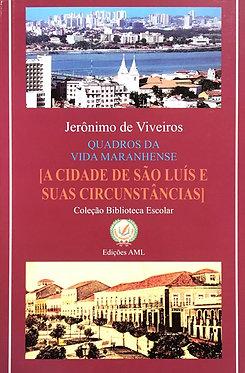 A Cidade de São Luís e suas Circunstâncias