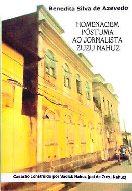 Homenagem Póstuma ao jornalista Zuzu Nahuz