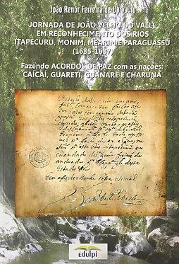Jornada De João Velho Do Vale 1685-1684