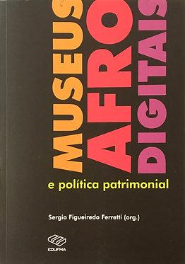 Museus afrodigitais e políticas patrimonial