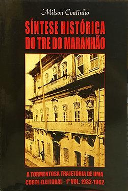 Síntese Histórica do TRE do Maranhão