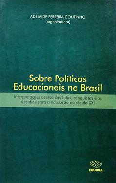 Sobre Políticas Educacionais no Brasil